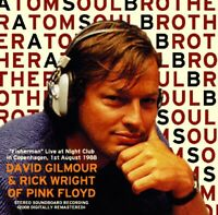 DAVID GILMOUR & RICK WRIGHT ATOM SOU BROTHER CD A-TERA RECORDS-024 PINK FLOYD