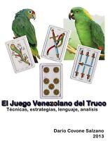 MANUAL PDF DEL JUEGO DEL TRUCO VENEZOLANO CON PERICO Y PERICA VENEZUELA NAIPES
