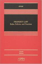 Property Law : Rules, Policies, and Practices by Joseph William Singer (2006,...