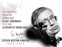 Stephen Hawking Poster Greatest Enemy of Knowledge is Not Ignorance Quote Print