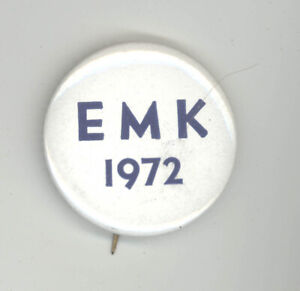 1972 EDWARD TED KENNEDY EMK Unlisted President POLITICAL Pin BUTTON Pinback LA