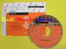 CD Singolo STAIND S o far away 2003 PROMO germany ELEKTRA no lp mc dvd (S14)