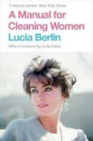 A Manual for Cleaning Women by Lucia Berlin (author)