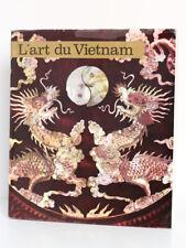 L'Art du Vietnam, Josef HEJZLAR. Photos FORMAN. Éditions Cercle d'Art, 1973.