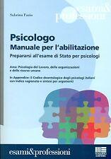 Psicologo Manuale per l'Abilitazione per Prepararso all'Esame di Stato Psicologi