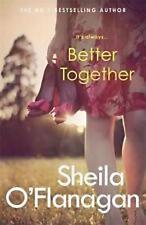 SHEILA O'FLANAGAN __ BETTER TOGETHER ___BRAND NEW __ FREEPOST UK