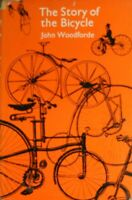 Story of the Bicycle, Woodforde, John, Very Good Book