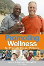 Promoting Wellness for Prostate Cancer Patients 3/e