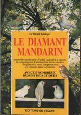 Livre : Le Diamant Mandarin - Michel Bolzinger. Voir Sommaire