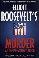 Murder at the Presidents Door: An Eleanor Roosevelt Mystery (Eleanor Roosevelt