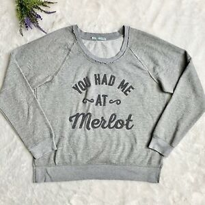 Maurices You Had Me At Merlot Crewneck Sweatshirt Size XL Gray Pullover Wine