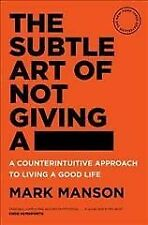 The Subtle Art of Not Giving a by Mark Manson - Paperback Book 2017