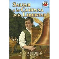 Salvar a La Campana De La Libertadsaving The Liberty Bell (Yo Solo Biografias) (