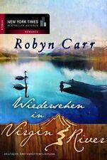 Robyn Carr - Wiedersehen in Virgin River .