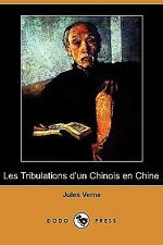 Les Tribulations D'un Chinois en Chine by Jules Verne (2008, Paperback)