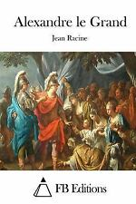 Alexandre le Grand by Jean Racine (2015, Paperback)