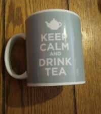 Keep Calm and Drink Tea Blue Novelty Food Drink Humor Quote Ceramic Gift Coffee