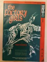 THE FACTORY GIRLS - EILEEN POLLOCK HEATHER TOBIAS MICHELLE FAIRLEY VAL LILLEY