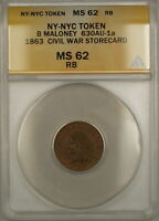 1863 NY-NYC B Maloney Civil War Storecard Token 630AU-1a ANACS MS-62 Red-Brown