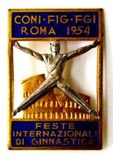 Spilla Feste Internazionali Di Ginnastica CONI – FIG FGI Roma 1954 (Picchiani E