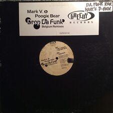 Mark V. & Poogie Bear – Drop Da Funk (Belgium Remixes) VG+ Greedy GRD016 VINYL