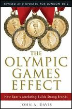 The Olympic Games Effect : How Sports Marketing Builds Strong Brands