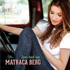 Berg Matraca - Love's Truck Stop NEW CD