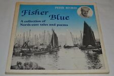 SIGNED Peter Buchan Fisher Blue A collection of NE Tales And Poems Aberdeen