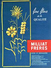 PUBLICITE ADVERTISING   1962   MILLIAT FRERES  pates  fine fleur 1