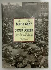 The Blue & The Gray On The Silver Screen Kinnard H/C 1996