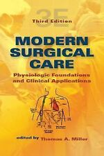 Modern Surgical Care: Physiologic Foundations and Clinical Application-ExLibrary