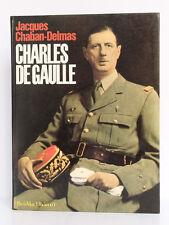 Charles de Gaulle, Jacques CHABAN-DELMAS. Filipacchi 1980.