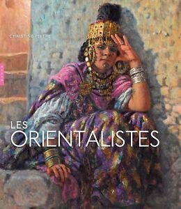 Les Orientalistes - Christine Peltre - Hazan