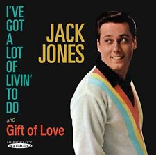 Jack Jones - Ive Got a Lot of Livin to Do / Gift of Love 2 Albums On 1 CD