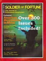 Soldier of Fortune Magazines|300+ ISSUES|1975-2007|Mercenary|Combat|Military