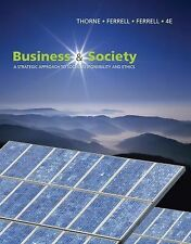 NEW Business and Society: A Strategic Approach to Social Responsibility 4th Ed.
