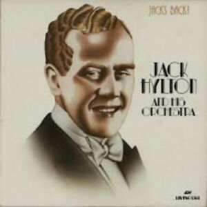 JACK HYLTON & HIS ORCHESTRA Jack's Back - 1982 Vinyl LP