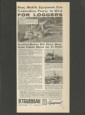LE TOURNEAU  Machines With 'Electric Wheels' for Loggers - 1956 Vintage Print Ad