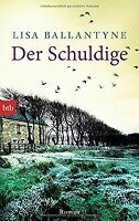 Der Schuldige: Roman von Ballantyne, Lisa | Buch | Zustand sehr gut