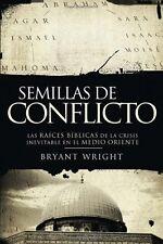 Semillas de conflicto: Las raíces bíblicas de la