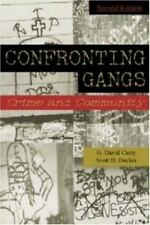 Confronting Gangs : Crime and Community by Curry, G. David-ExLibrary EUC