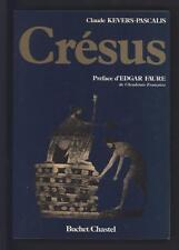 █ Claude KEVERS-PASCALIS Crésus 1986 éd° Buchet/Chastel avec ENVOI Autographe █