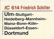 Zuglaufschild IC 614 Friedrich Schiller
