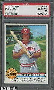 1979 Topps #204 Pete Rose Cincinnati Reds PSA 10 GEM MINT