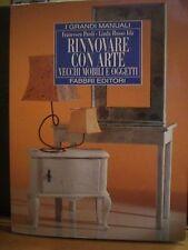 F. Pardi, L. Russo Idà, RINNOVARE CON ARTE, vecchi mobili e oggetti, Fabbri,1998