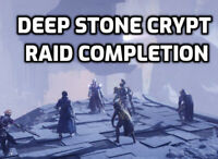 Deep Stone Crypt Raid Completion - PS4 Within 48 Hours