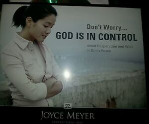 DON'T WORRY . . . GOD IS IN CONTROL 4 CDs Joyce Meyer