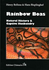 Rainbow Boas - Natural History and Captive Husbandry. Hardcover