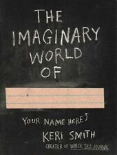 New The Imaginary World of [Paperback] [Sep 02, 2014] Smith, Keri
