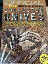 OFFICIAL 1982 PRICE GUIDE TO COLLECTOR KNIVES
